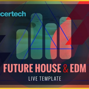 Future House EDM Ableton Live Template