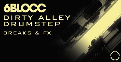 Groove ed Effetti Dubstep: Dirty Alley Drumstep