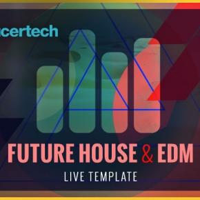 Future House EDM Ableton Live Template
